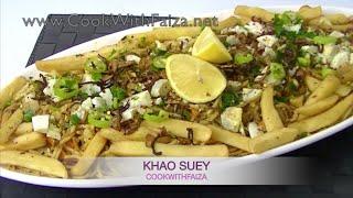 KHAO SUEY - کھا سوے - खाओ से   *COOK WITH FAIZA*