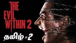 The Evil Within 2 Part 2 Live Tamil Gaming