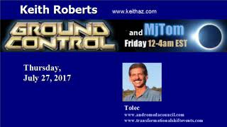Tolec, Ground Control, Keith Roberts on 07. 27.17