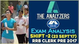 The Analyzers - Exam Analysis Of IBPS RRB CLERK PRE 2017 (Shift -2) 23rd September 2017