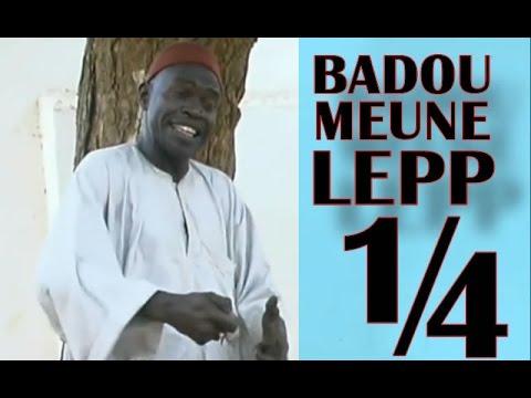 Badou Meune Lep 1ère Partie 4 Théâtre Sénégalais Comedie theatre.carrapide