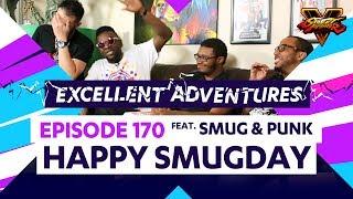 HAPPY SMUGDAY ft. SMUG & PUNK! The Excellent Adventures of Gootecks & Mike Ross Ep. 170 (SFV)