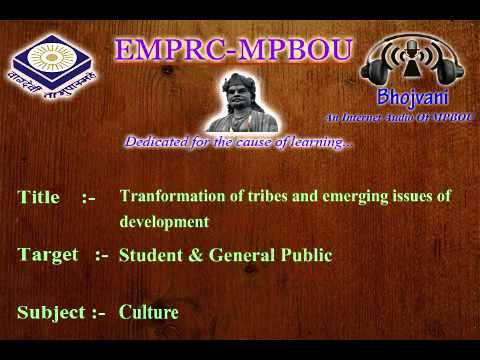 A 067 E Transfarmation of Tribes and Emeerging issues of Development