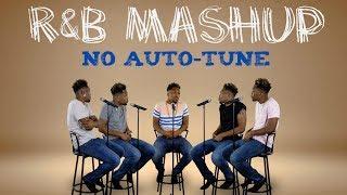 Old and New School R&B Mashup (No AutoTune)