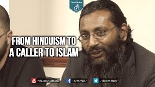 From Hinduism to a Caller to Islam