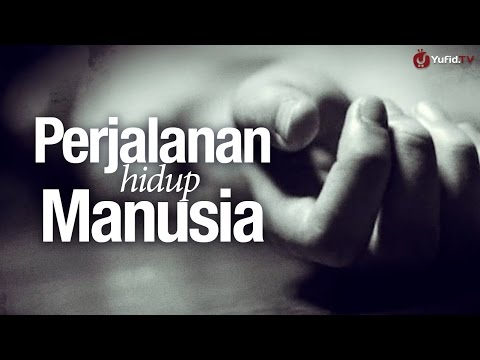Xxx Mp4 Renungan Islam Perjalanan Hidup Manusia Sangat Menyentuh Hati 3gp Sex