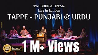 TAPPE (Mahiya) - Punjabi & Urdu | Tauseef Akhtar | Live in London