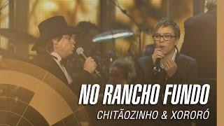 Chitãozinho & Xororó - No Rancho fundo (Sinfônico 40 Anos) [Part. Especial Maria Gadú]