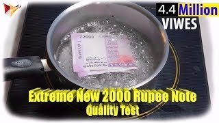 WASHING New 2000 Rupee NOTE Gone Irresistible!!! Watch Full Video For Detailed Test [Quality Test]