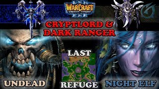 Grubby | Warcraft 3 The Frozen Throne | UD v NE - Cryptlord and Dark Ranger - Last Refuge
