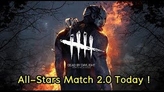 [ Dead by Daylight ] All-Stars Match 2.0 : ให้วงล้อพาเธอไป ~