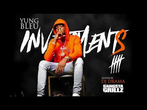 Yung Bleu Hoop Dreams Ft K Camp & Lil Baby Official Audio