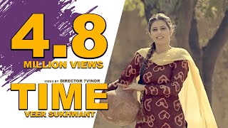 TIME - VEER SUKHWANT - Punjabi  Latest  Song 2017