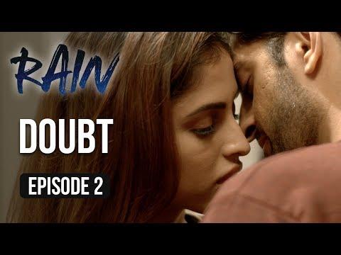 Xxx Mp4 Rain Episode 2 Doubt Priya Banerjee A Web Series By Vikram Bhatt 3gp Sex