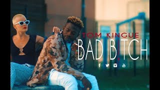 TOM KINGUE - BAD B(Prod. By Alvin Brown)
