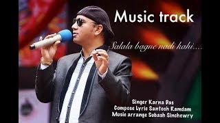 Salala Bagne nadi jhai... track