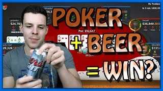POKER + BEER = WIN? (Mar. 7th Highlight)