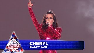 Cheryl - 'Call My Name' (Live at Capital's Jingle Bell Ball)