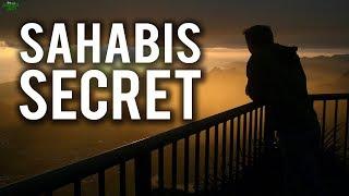 THE SAHABIS SECRET (Powerful)