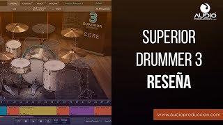 Un Vistazo Al Superior Drummer 3