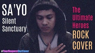 SA'YO - Silent Sanctuary | ROCK Cover by The Ultimate Heroes