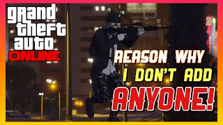 THIS WHY I DON'T LIKE ACCEPTING FRIEND REQUEST!! (GTA 5 Gunrunning DLC)