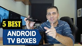 5 Best Android TV Boxes 2018   Best Android TV Boxes Reviews   Top 5 Android TV Boxes