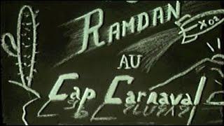 Ramdan au Cap Carnaval (Alger 1958)