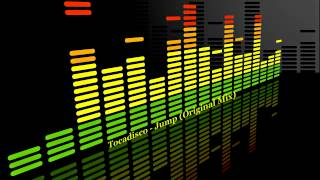 Tocadisco - Jump (Original Mix)