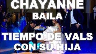 CHAYANNE BAILA TIEMPO DE VALS CON SU BELLA HIJA