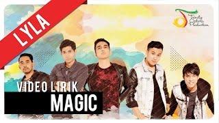 Lyla - Magic | Video Lirik