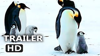 MARCH OF PENGUINS 2 Official Trailer (2018) Nature Documentary Movie HD