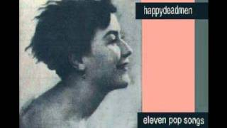 Happydeadmen - Silent Sigh City  (Eleven Pop Songs)   1990