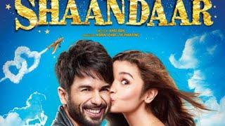 Shaandaar (2015) │Shahid Kapoor │ Alia Bhatt │ Full Movie │ Promotion Events Video!