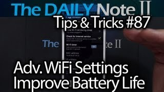 Samsung Galaxy Note 2 Tips & Tricks Ep. 87: Set Advanced Wi-Fi Settings To Improve Battery Life