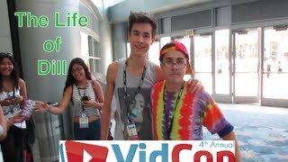 The Life of Dill : Vidcon 2013 Special