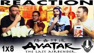 Avatar: The Last Airbender 1x8 REACTION!!