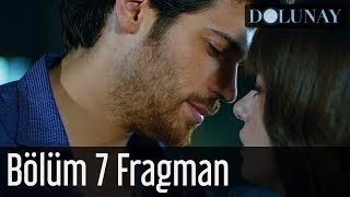 Dolunay 7. Bölüm Fragman