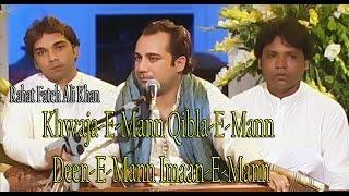 """""""Khwaja-e-Mann Qibla-e-Mann Deen-e-Mann Imaan-e-Mann""""   Rahat Fateh Ali Khan   Qawwali   Amir Khusro"""