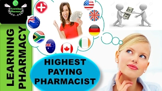 TOP 9 HIGHEST PAYING COUNTRIES FOR PHARMACISTS
