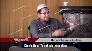 Ustdaz firanda Andirja  - kisah Nabi yusuf-part 1