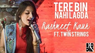 Tere Bina Nahi Lagda (Rock Cover) | Rashmeet Kaur Ft. Twin Stings
