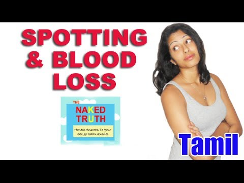 Spotting and Blood Loss During Periods - Tamil