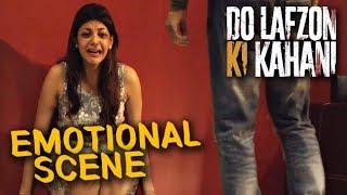 Randeep Hooda And Kajal Aggarwal's Emotional Scene | Do Lafzon Ki Kahani | HD