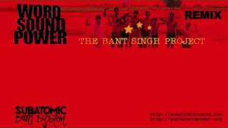 SUBATOMIC SOUND SYSTEM - The Bant Singh Project - Modern Days Slavery (REMIX)