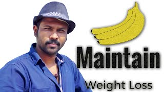 How To Maintain Weight Loss After Banana Diet | Health Tips | Esh Vlogs