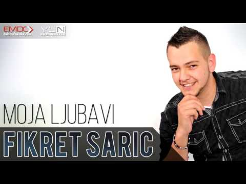 Fikret Saric - 2016 - Moja Ljubavi
