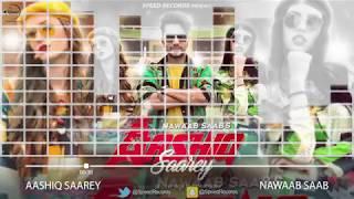 Aashiq Saarey   Audio Song   Nawaab Saab   Latest Punjabi Song 2017   Speed Records