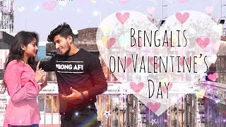 Bengalis During Valentine's Day |Being Bong| Bangla New Funny Video 2018