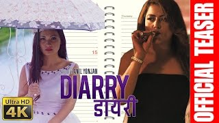 Nepali Movie Diarry | डायरी |  Official Teaser | Rekha Thapa, Chhulthim Gurung, Sunny Singh | 4K